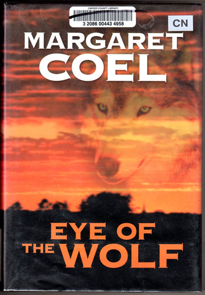 Thumbnail of Eye of the Wolf (Center Point Platinum Mystery (Large Print))