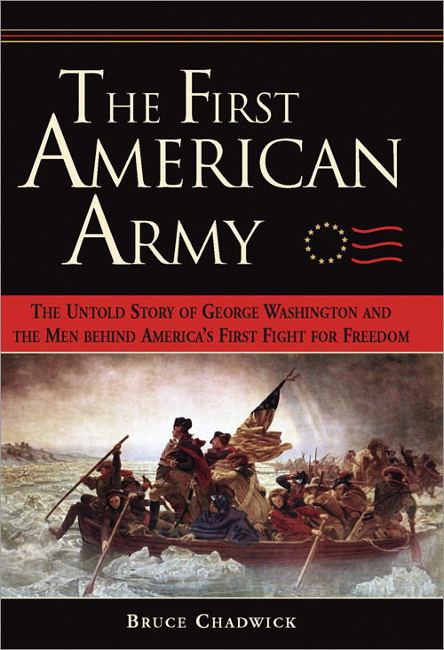 Thumbnail of First American Army : The Untold Story of George Washington and the Men behind A