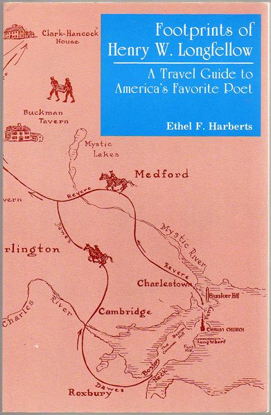 Thumbnail of Footprints of Henry W. Longfellow: A Travel Guide To America's Favorite Poet