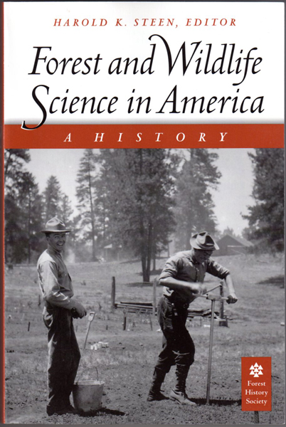 Thumbnail of Forest and Wildlife Science in America: A History
