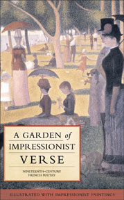 Thumbnail of A Garden of Impressionist Verse: Nineteenth-Century French Poetry