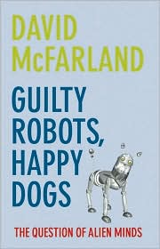 Thumbnail of Guilty Robots, Happy Dogs: The Question of Alien Minds