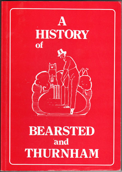 Thumbnail of A History Of Bearsted And Thurnham