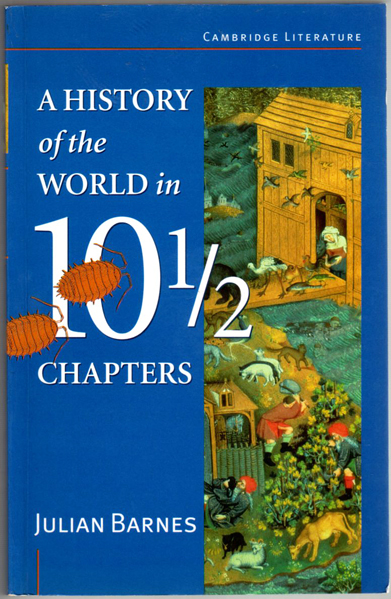 Thumbnail of A History of the World in Ten and a Half Chapters (Cambridge Literature)