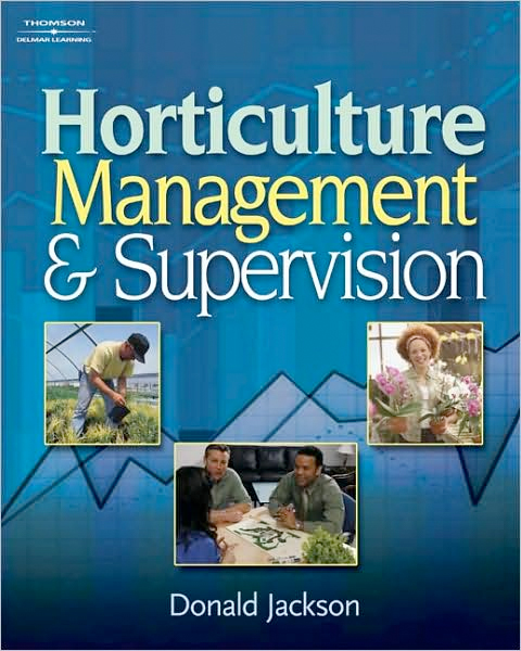 Thumbnail of Horticulture Management and Supervision: Management Guidelines for Young Supervi