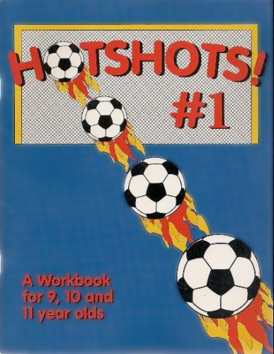 Thumbnail of Hotshots No. 1: A Work Book for 9, 10 & 11 Year Olds