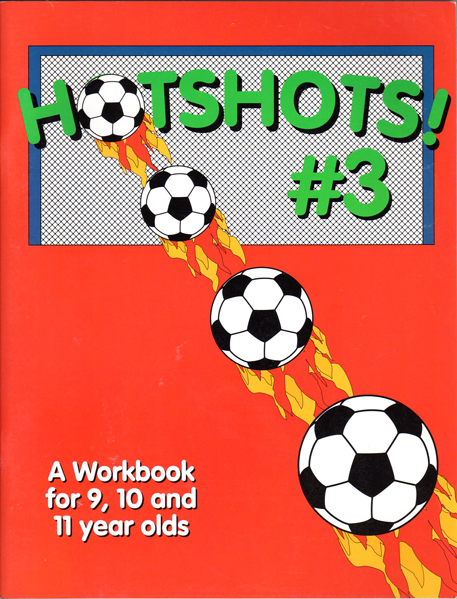Thumbnail of Hotshots #3: A Workbook for 9, 10 and 11 year olds