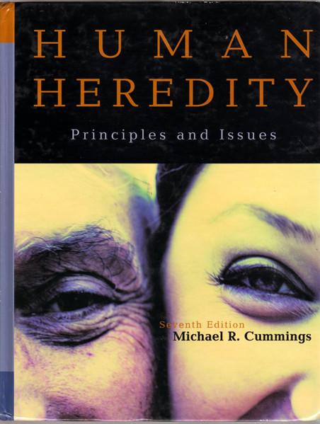 Human Heredity  Principles and IssuesHuman Heredity