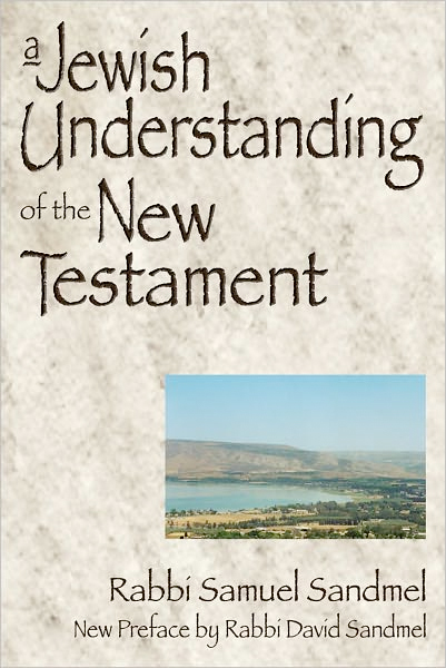 Thumbnail of A Jewish Understanding of the New Testament