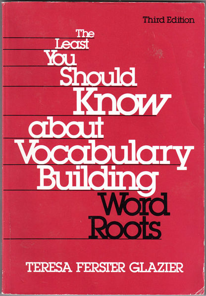 Thumbnail of The Least You Should Know about Vocabulary Building Words Root