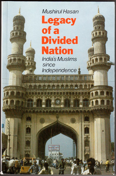 Thumbnail of Legacy Of A Divided Nation: India's Muslims From Independence To Ayodhya