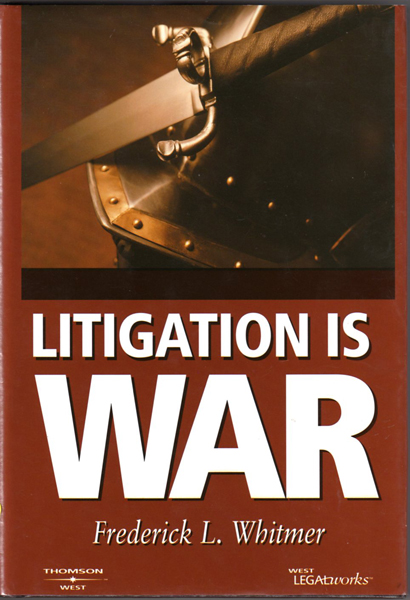 Thumbnail of Litigation Is War