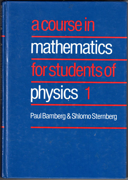 Thumbnail of A Course in Mathematics for Students of Physics: Volume 1 (Bk. 1)