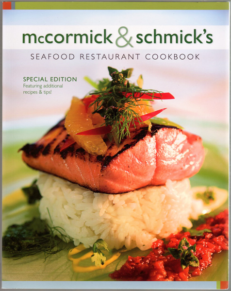 Mccormick schmick 39 s seafood restaurant cookbook for American regional cuisine 2nd edition