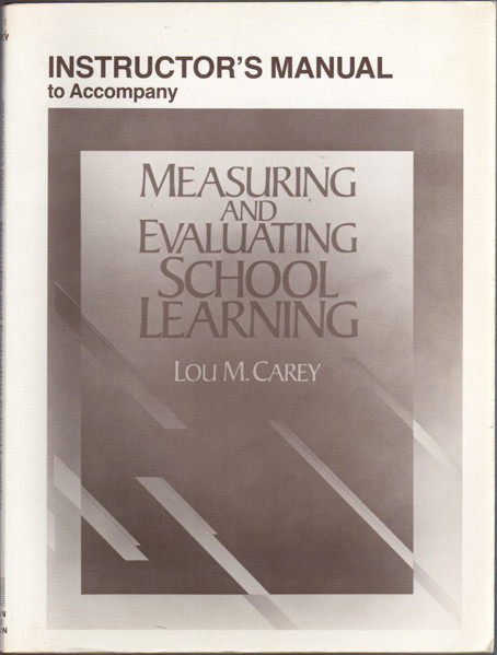 Thumbnail of Instructor's Manual to Accompany Measuring and Evaluating School Learning