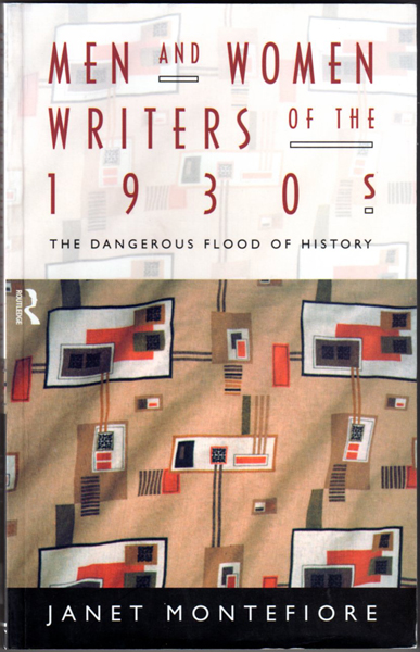 Thumbnail of Men and Women Writers of the 1930s: The Dangerous Flood of History