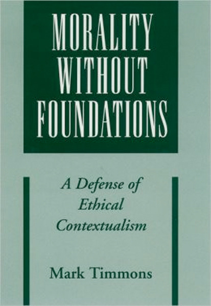 contextualism morality and ethical judgment Completing his overall version of contextualism in ethics  error moral facts moral irrealism moral judgment moral outlook moral properties moral realism moral.