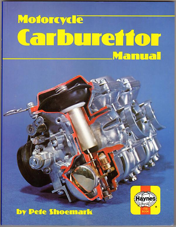 motorcycle carburettor manual haynes motorcycle carburettor manual rh lakecountrybooks com Haynes Manuals UK haynes carburetor manual