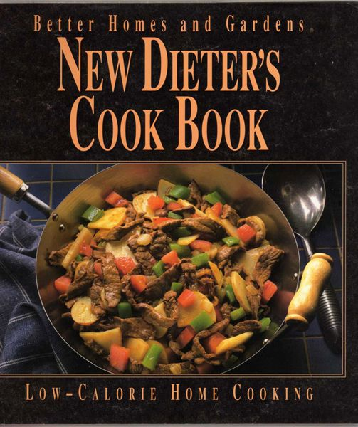 Better Homes And Gardens New Dieter 39 S Cook Book