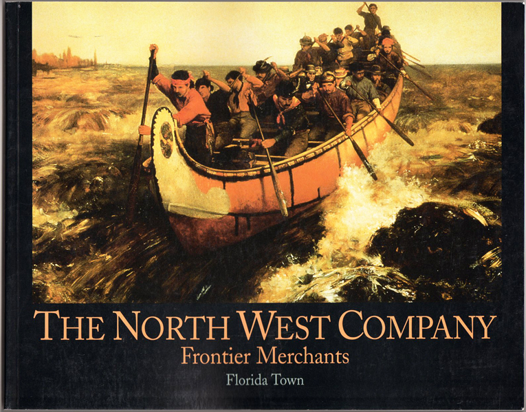Thumbnail of The North West Company: Frontier merchants