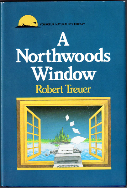 Thumbnail of A Northwoods Window (Voyageur Naturalists Library)