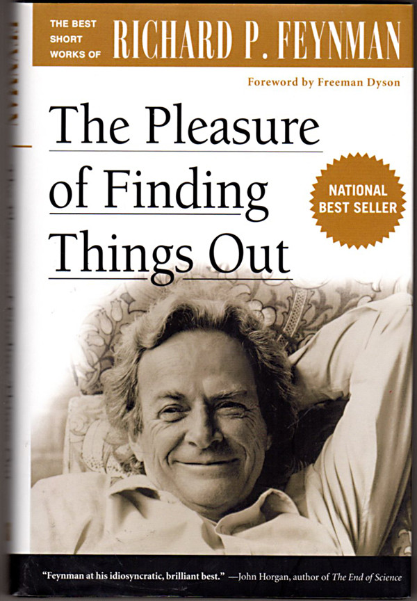 Feynman the pleasure of finding things out