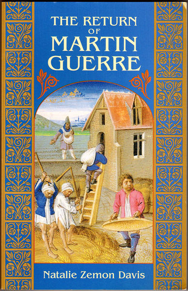 return of martin guerre Then martin guerre returns he seems different, somehow, to the man who left at  first, his friends and family have some doubts, but there are.