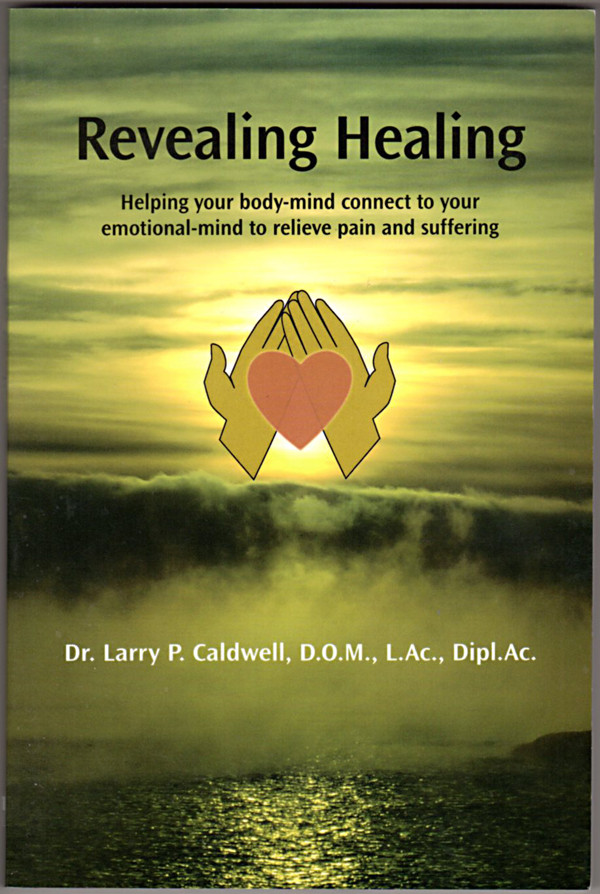 Image 0 of Revealing Healing: Helping Your Body-Mind Connect to Your Emotional-Mind to Reli
