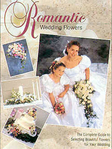 Thumbnail of Romantic Wedding Flowers: The Complete Guide to Selecting Beautiful Flowers for