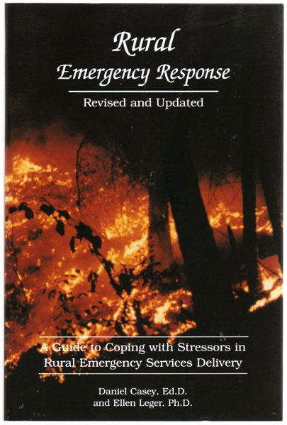 Thumbnail of Rural emergency response: A guide to coping with stressors in rural emergency se