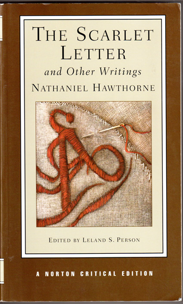 the scarlet letter and other writings (norton critical editions)