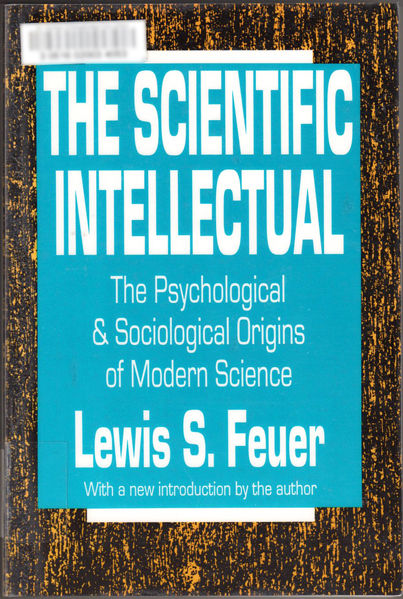 Thumbnail of The Scientific Intellectual: The Psychological and Sociological Origins of Moder