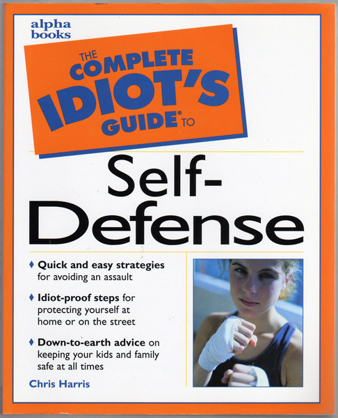 Thumbnail of The Complete Idiot's Guide(R) to Self-Defense