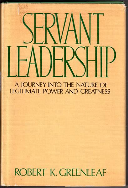 robert greenleaf essay on servant leadership