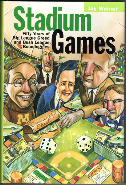 Thumbnail of Stadium Games: Fifty Years of Big League Greed and Bush League Boondoggles