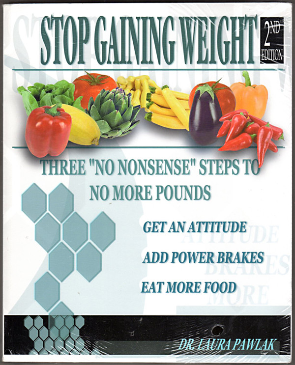 Image 0 of Stop Gaining Weight by Dr. Laura Pawlak 2nd Edition