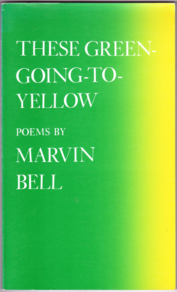 Thumbnail of These Green-Going-To-Yellow: Poems