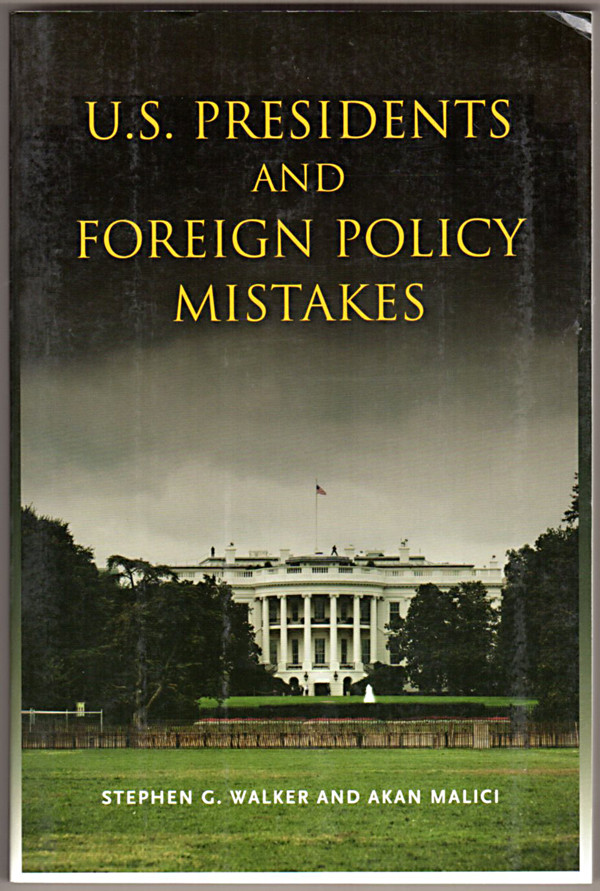 Image 0 of U.S. Presidents and Foreign Policy Mistakes