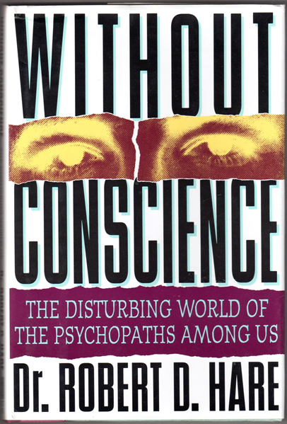 Thumbnail of Without Conscience: The Disturbing World of the Psychopaths Among Us