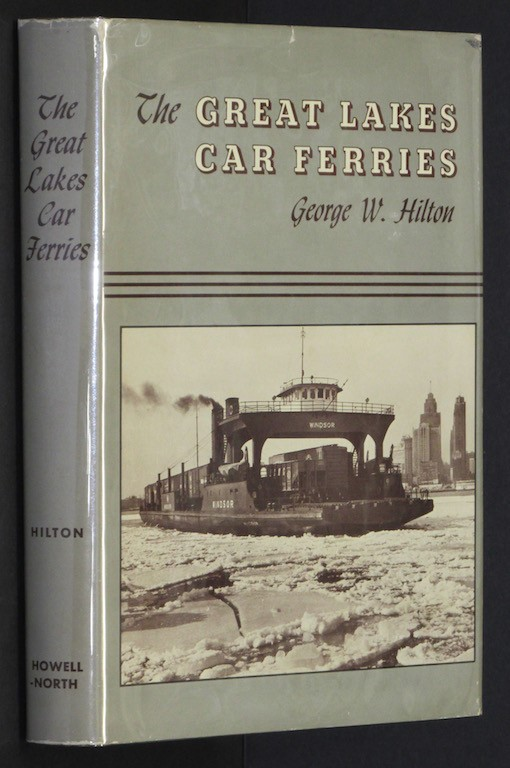The Great Lakes car ferries by Hilton, George Woodman