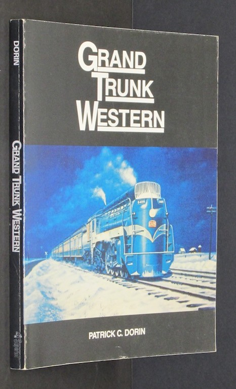 Image for Grand Trunk Western [Paperback] by Patrick C. Dorin