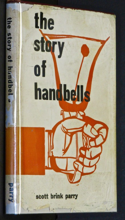 The Story of Handbells - The History and Art of Handbell Ringing
