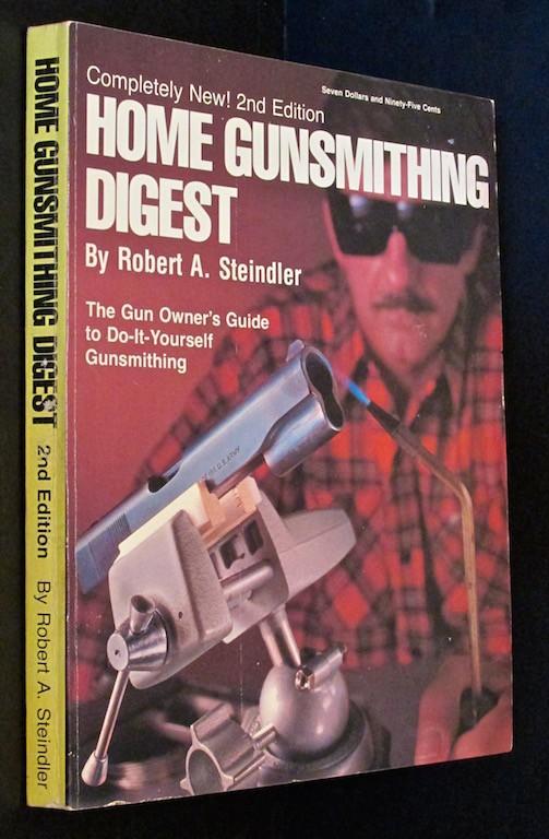 Home gunsmithing digest