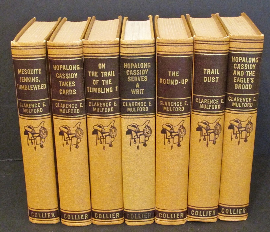 Hopalong Cassidy and the Eagle's Brood; Hopalong Cassidy Takes Cards; Hopalong Cassidy Serves a Writ; Trail Dust Hopalong Cassidy and the Bar 20 with the Trail Herd (4 volumes)