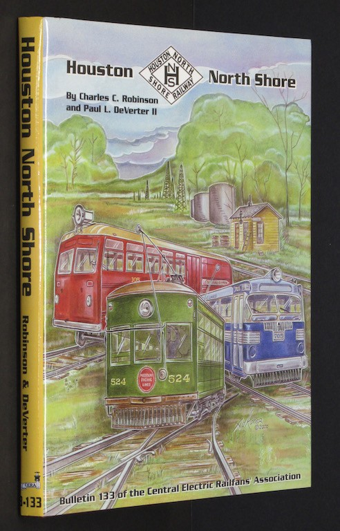 Image for Houston North Shore (Bulletin 133 of the Central Electric Railfans' Associati...