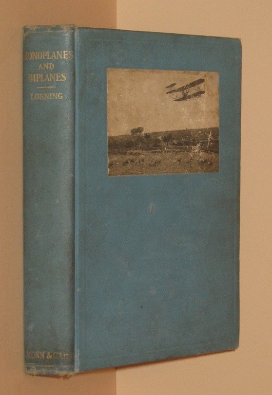 Monoplanes and Biplanes Their Design, Construction and Operation