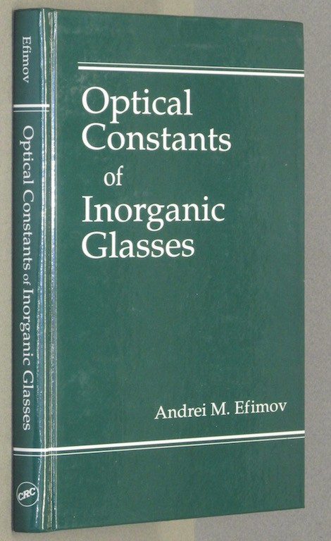 Optical Constants of Inorganic Glasses (Laser & Optical Science & Technology)...