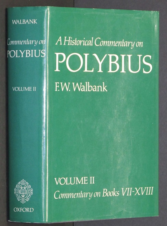 A Historical Commentary on Polybius, Vol. 2 by Walbank, F. W.