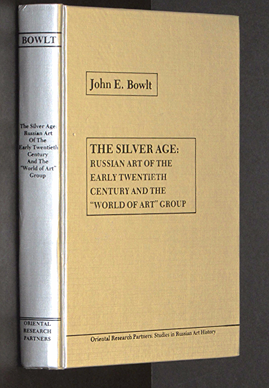 """Image for The silver age, Russian art of the early twentieth century and the """"World of ..."""