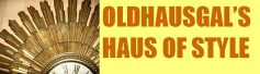 Oldhausgal's Haus of Style